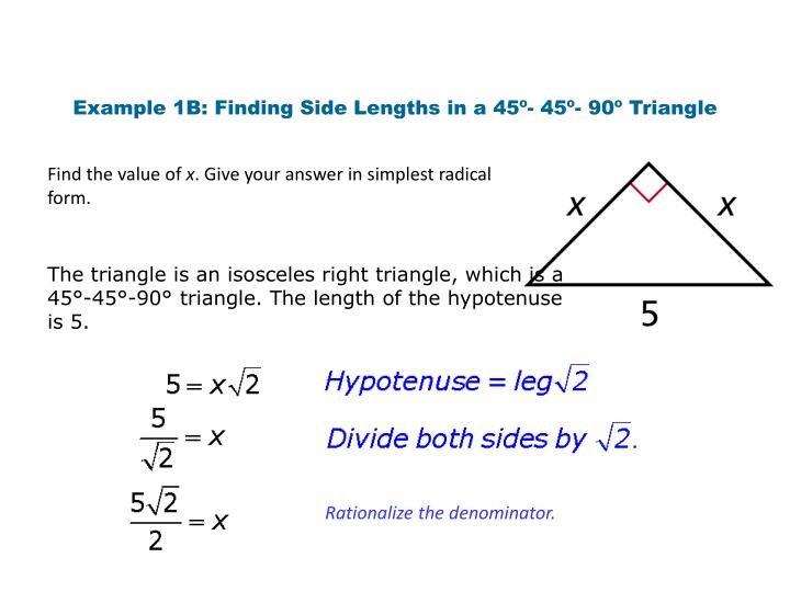 Example 1B: Finding Side Lengths in a 45º- 45º- 90º Triangle