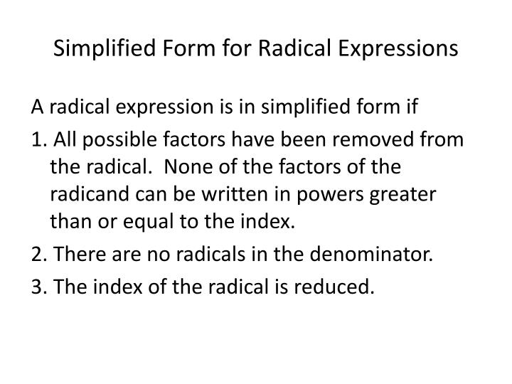 Simplified Form for Radical Expressions