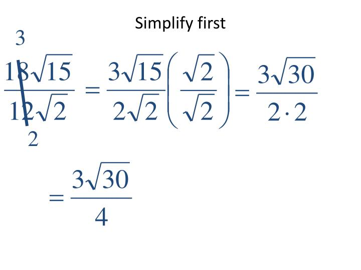 Simplify first