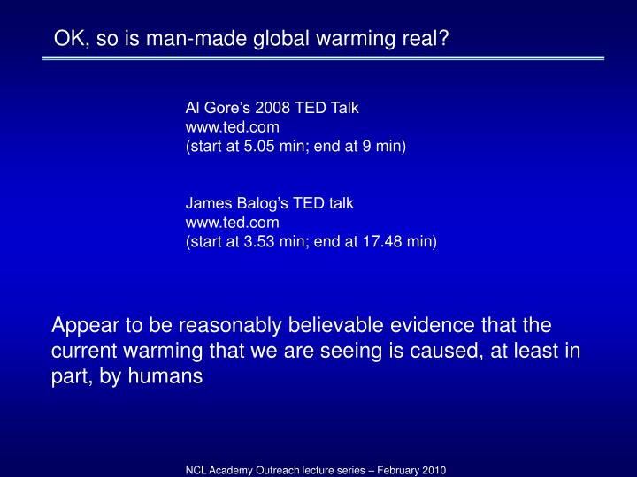OK, so is man-made global warming real?
