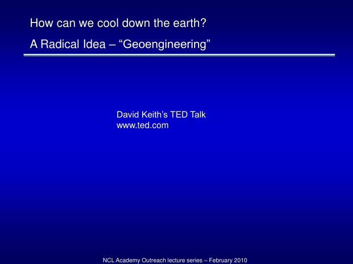 How can we cool down the earth?