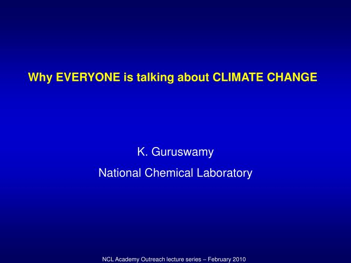 Why EVERYONE is talking about CLIMATE CHANGE