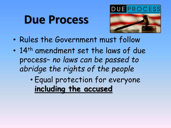 an analysis of the fifth amendment rights of the accused The fifth amendment says to the federal government that no one shall be deprived of life, liberty or property without due process of law the fourteenth amendment , ratified in 1868, uses the same eleven words, called the due process clause, to describe a legal obligation of all states.