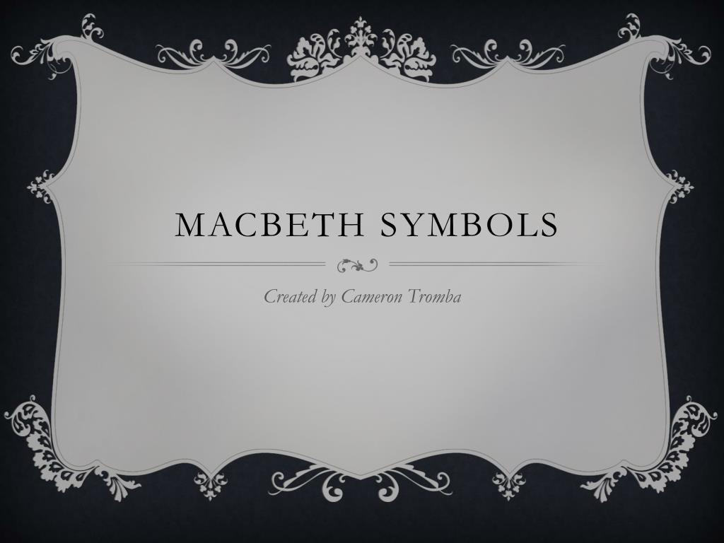 Ppt Macbeth Symbols Powerpoint Presentation Id1891718