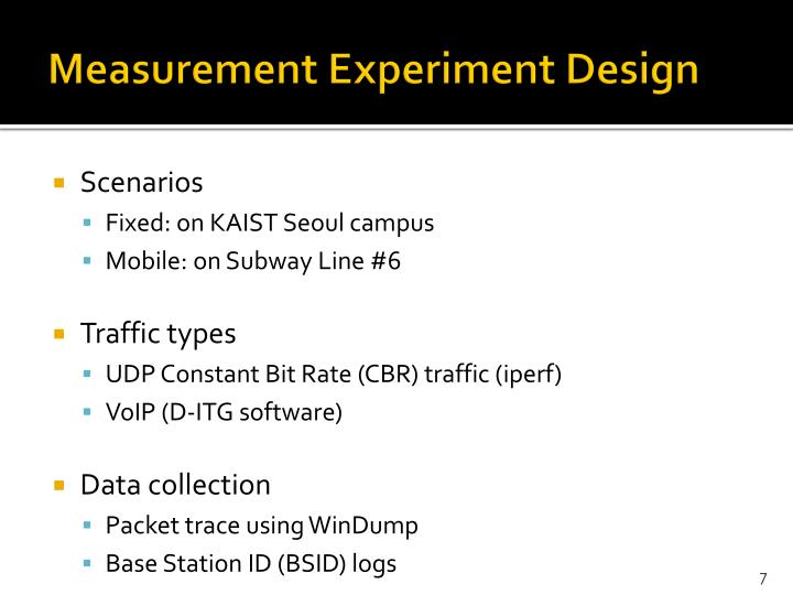 Measurement Experiment Design