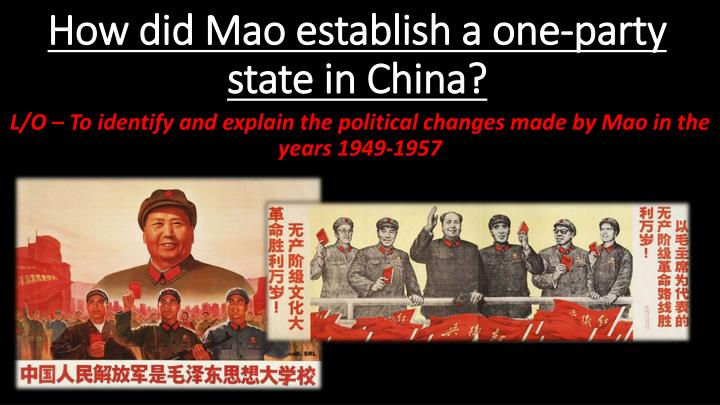 how did mao establish a one party state in china n.