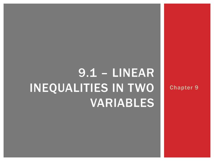 9 1 linear inequalities in two variables