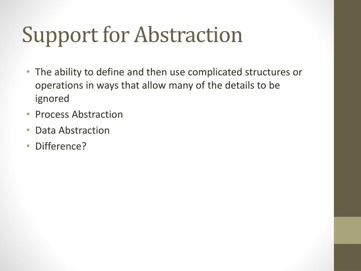 Support for Abstraction
