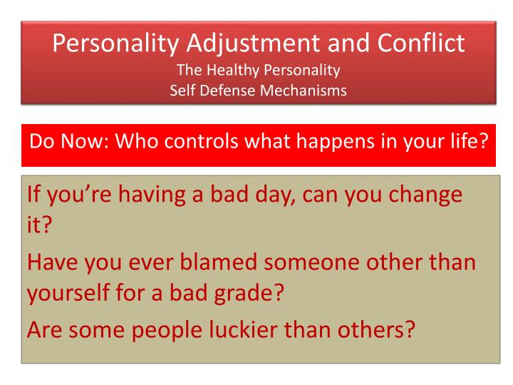 Ppt Personality Adjustment And Conflict The Healthy Personality