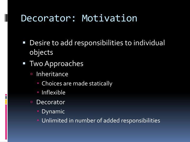 Decorator motivation