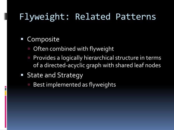 Flyweight: Related Patterns
