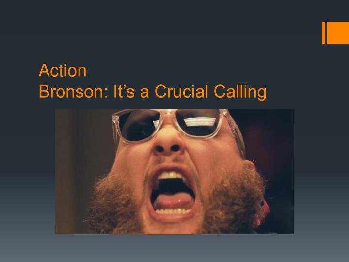 action bronson it s a crucial calling n.
