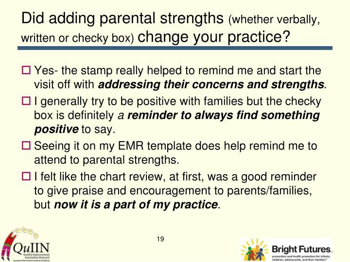 Did adding parental strengths