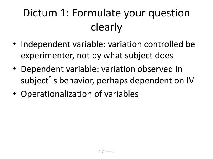 Dictum 1 formulate your question clearly