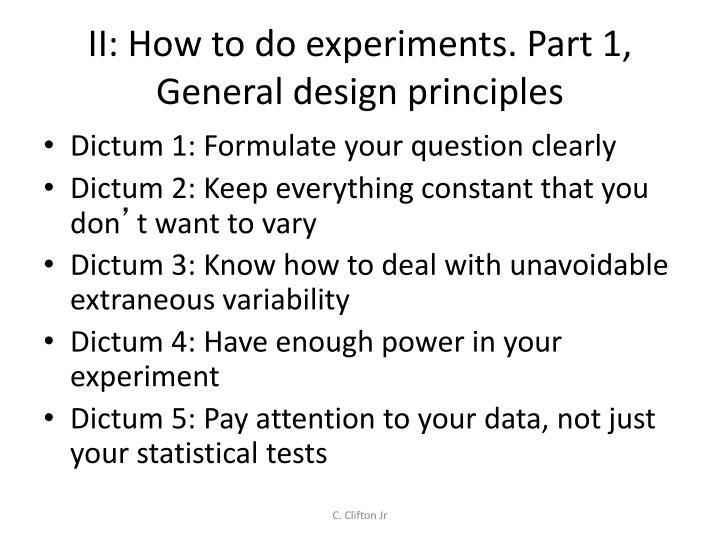 Ii how to do experiments part 1 general design principles