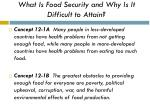 what is food security and why is it difficult to attain