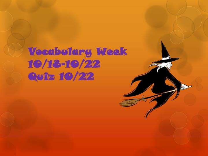 vocabulary week 10 18 10 22 quiz 10 22 n.