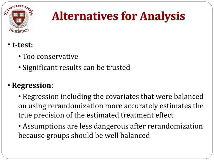 Alternatives for Analysis