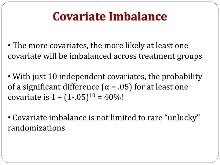 Covariate Imbalance