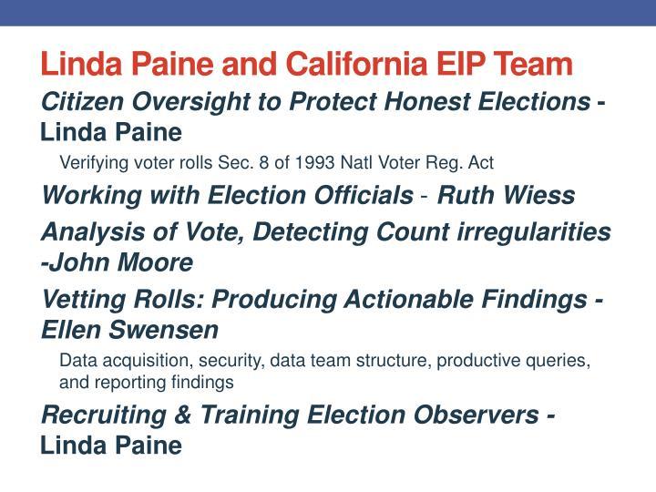 Linda Paine and California EIP Team