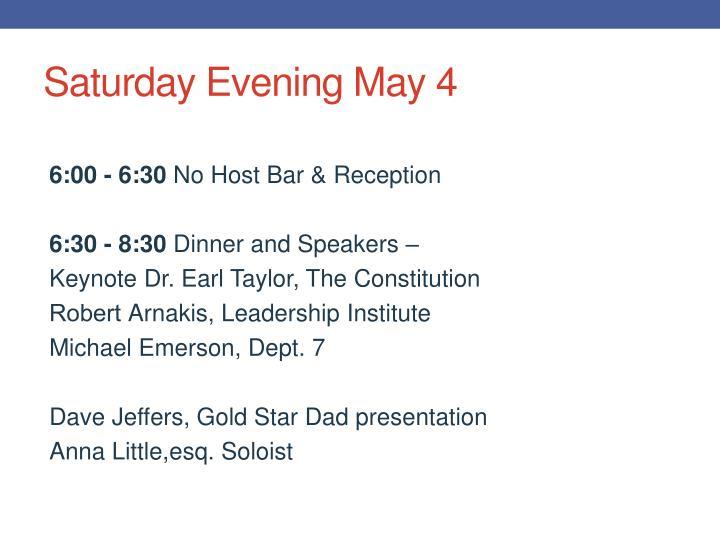 Saturday Evening May 4