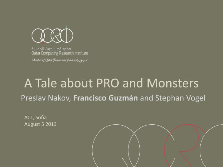 A tale about pro and monsters