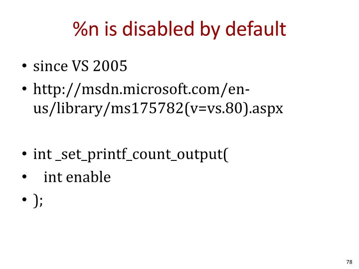 %n is disabled by default