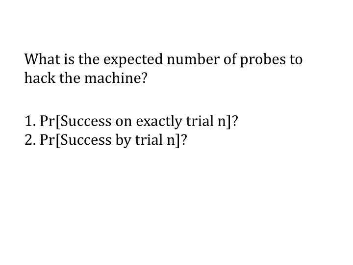 What is the expected number of probes to hack the machine?