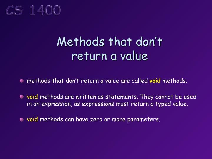 Methods that don't