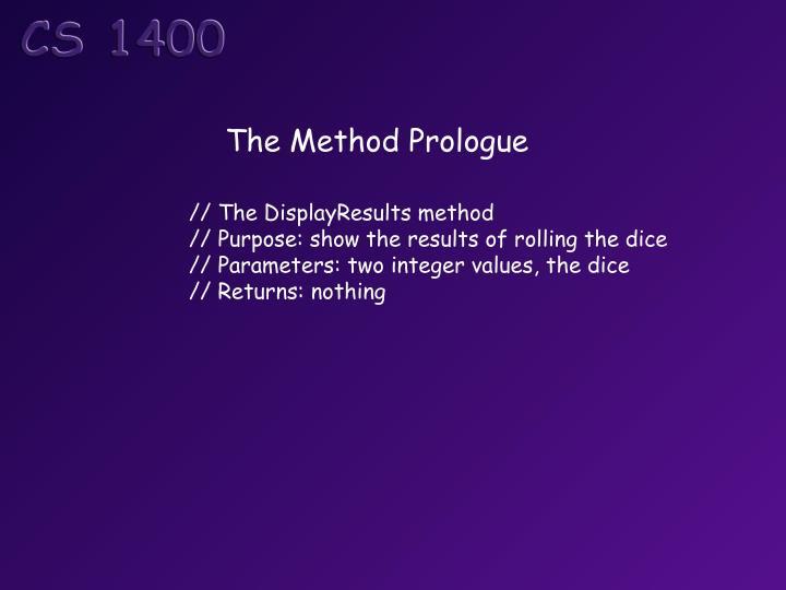 The Method Prologue