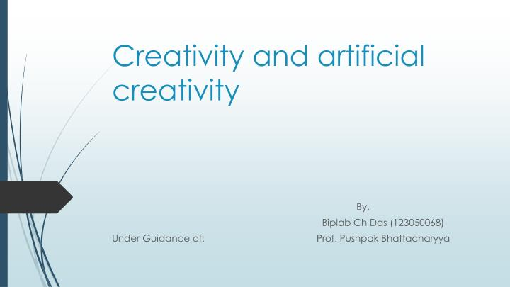 ppt creativity and artificial creativity powerpoint presentation