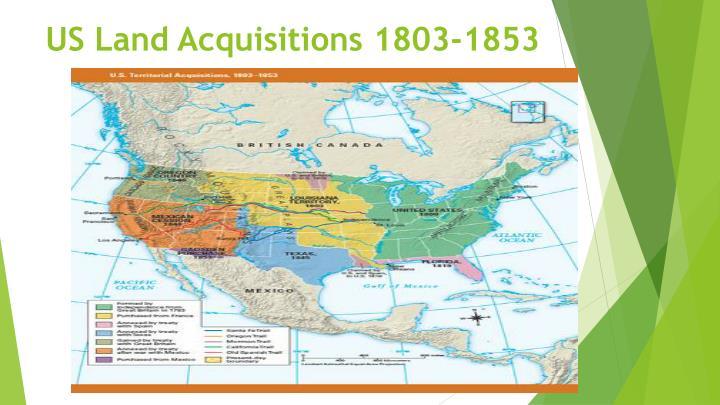 us land acquisitions 1803 1853