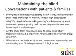 maintaining the blind conversations with patients families