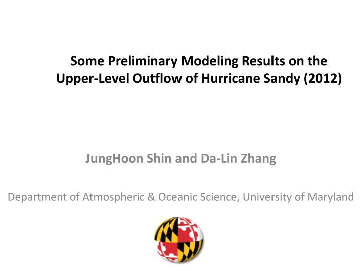 some preliminary modeling results on the upper level outflow of hurricane sandy 2012 n.