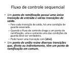 fluxo de controle sequencial1