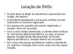 loca o de dvds