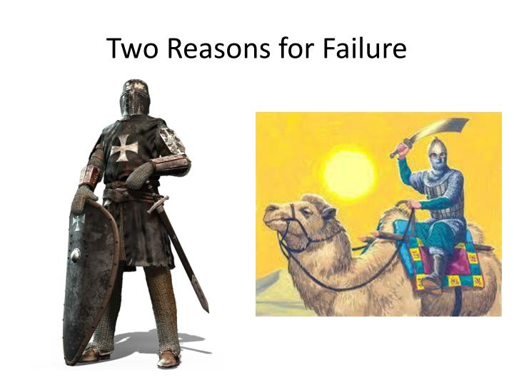 Two Reasons for Failure