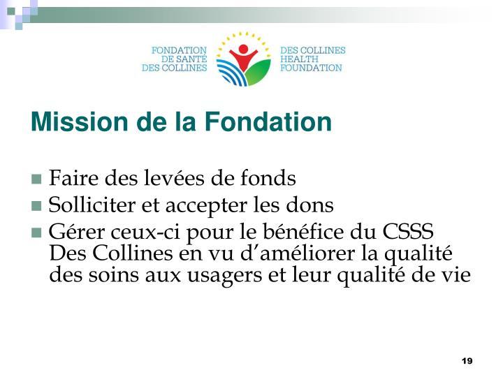 Mission de la Fondation