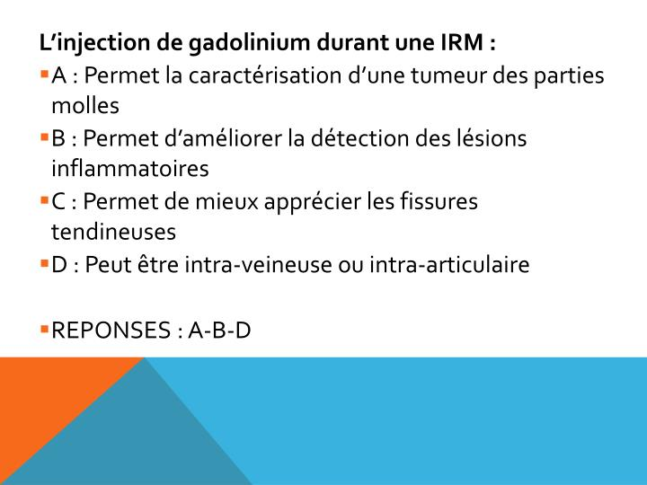 L'injection de gadolinium durant une IRM :