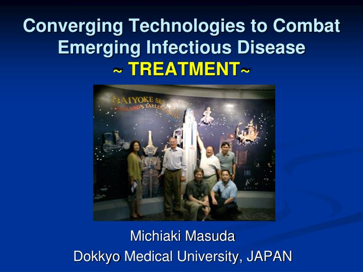 converging technologies to combat emerging infectious disease treatment n.