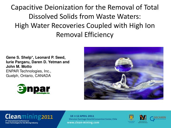 Capacitive Deionization for the Removal of Total Dissolved Solids from Waste Waters: