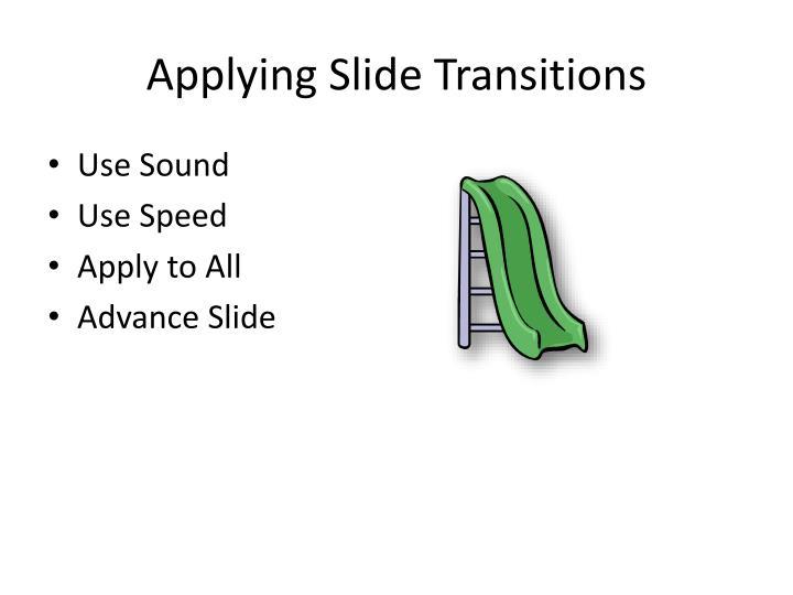Applying slide transitions