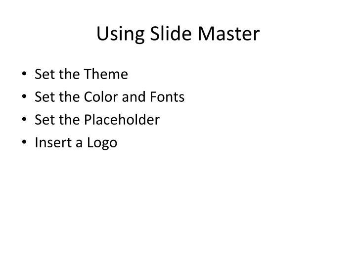 Using slide master