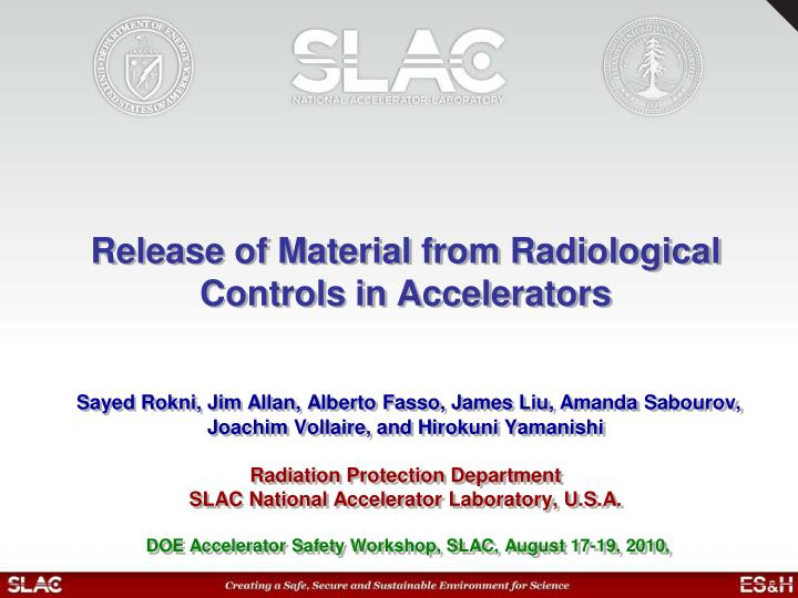 Release of Material from Radiological Controls in Accelerators