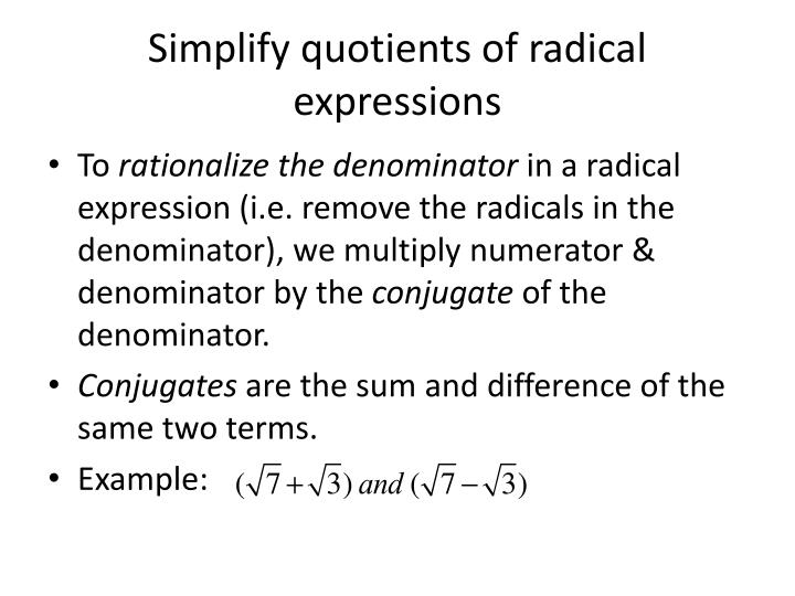 Simplify quotients of radical expressions