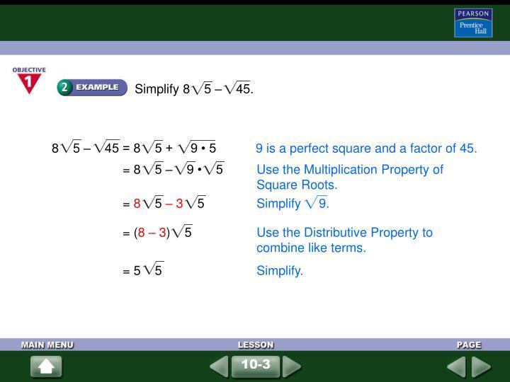 Simplify 8    5 –    45.