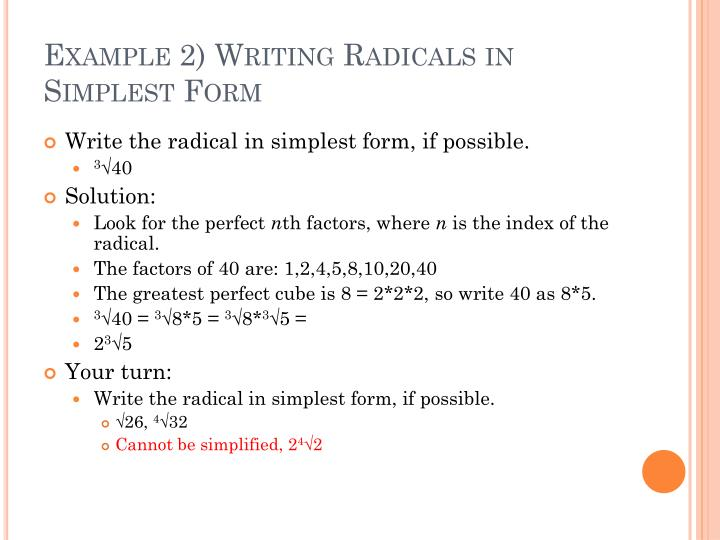 Example 2) Writing Radicals in Simplest Form