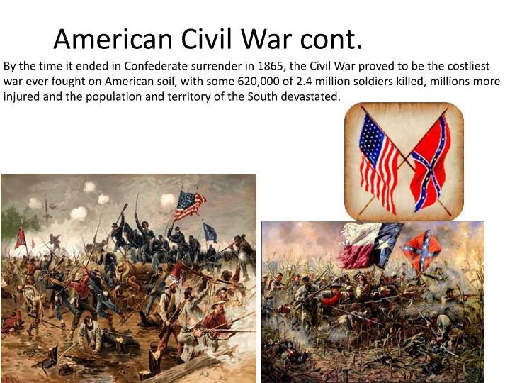 American Civil War cont.