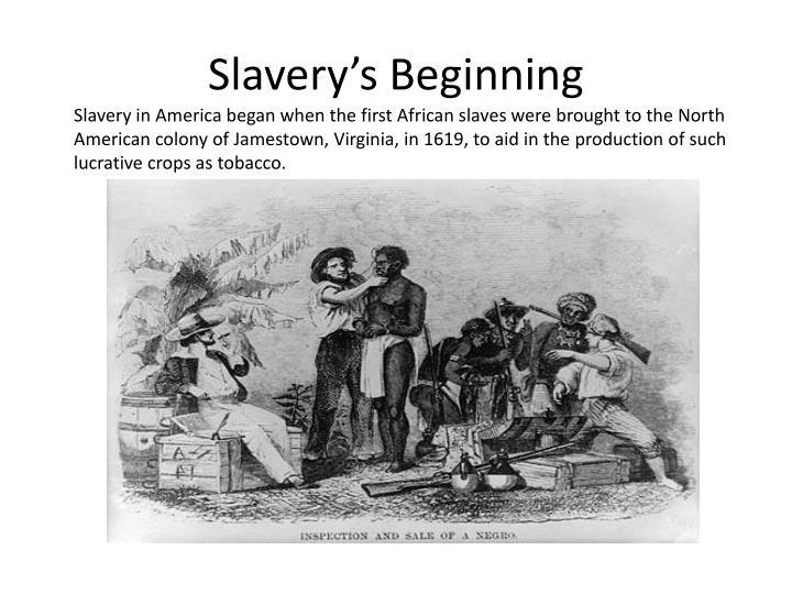 Slavery s beginning
