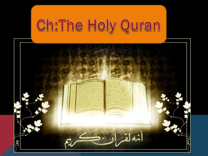 Ppt chthe holy quran powerpoint presentation id1894495 chthe holy quran toneelgroepblik Choice Image